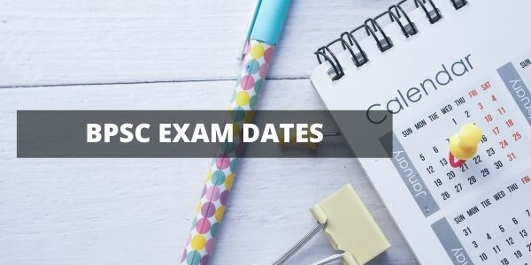 BPSC Exam dates has been postponed due to the covid period and now been extended to december.