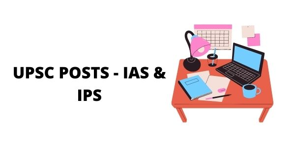 Difference Between IAS and IPS - Know more about it